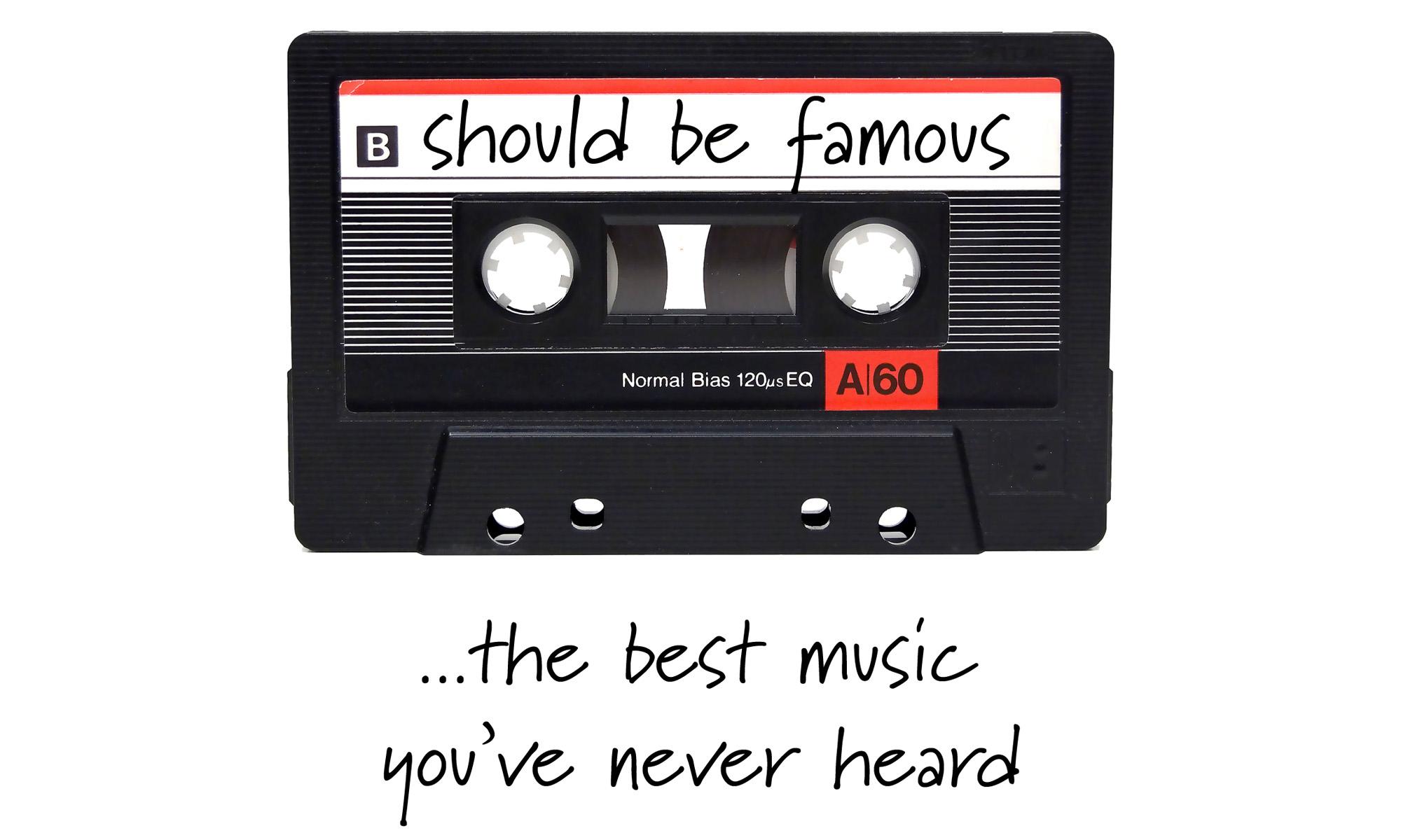 Should Be Famous